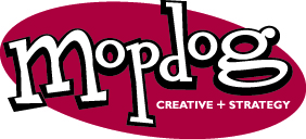 Mopdog Creative + Strategy 2010